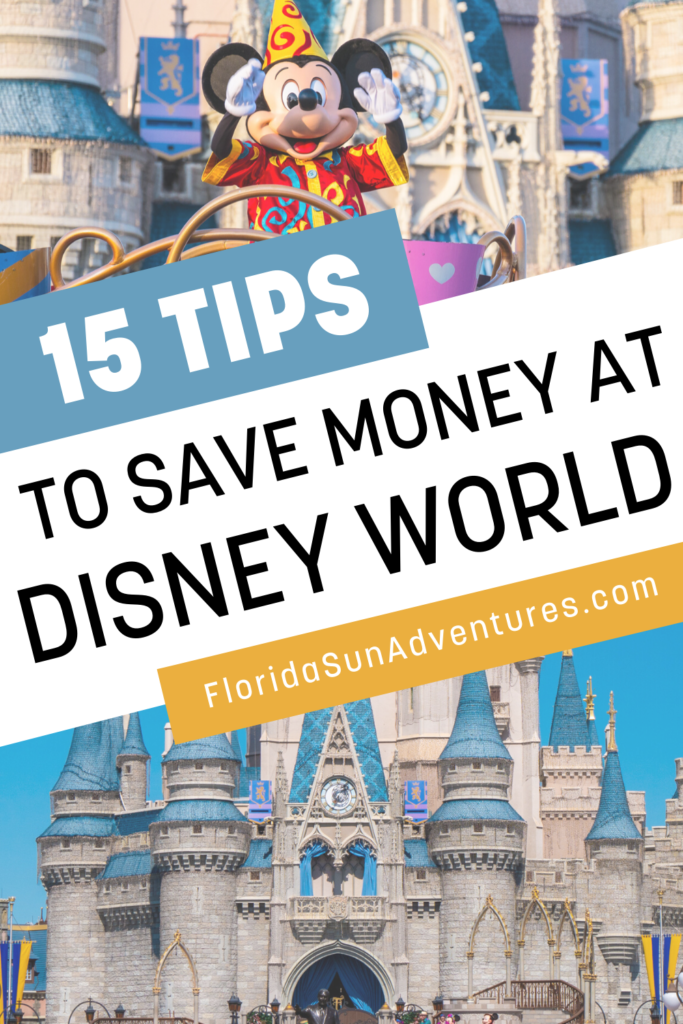 15 Tips to Save Money At Disney World Pinterest Pin